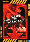 CLUB ROTE KAKADU film na DVD